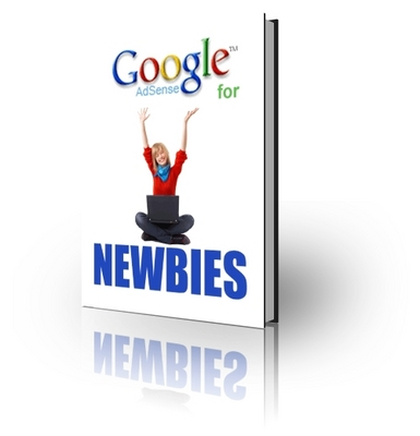 Product picture Google Ad Sense For Newbies - Make Money Online