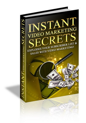 Product picture Instant Video Marketing Secrets - Make Your Website Money