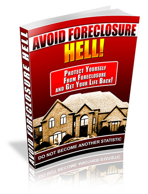 Product picture Avoid Foreclosure Hell - Losing Your Home